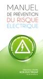 Jean-Pierre Beaulier - Manuel de prévention du risque électrique - Opérations d'ordre non électrique.