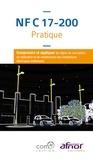 Jean-Pierre Beaulier - NF C 17-200 pratique - Comprendre et appliquer les règles de conception de réalisation et de maintenance des installations électriques extérieures.