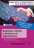 Jean-Pierre Beaulieu et Jean-François Dhénin - Relation client à distance et digitalisation Bloc d'activités 2 BTS NDRC 1re & 2e années / DUT commercial / Licences pro.