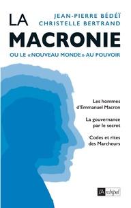 La Macronie - Ou le nouveau monde au pouvoir.pdf