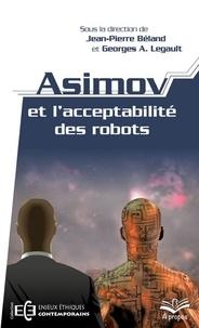 Téléchargement gratuit de livres électroniques pdf gratuitement Asimov et l'acceptabilite des robots (poche) par Jean-Pierre Béland  in French