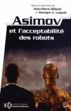 Jean-Pierre Béland et Georges-A Legault - Asimovetl'acceptabilitédesrobots.