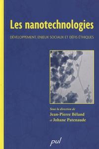 Jean-Pierre Béland et Johane Patenaude - Les nanotechnologies - Développement, enjeux sociaux et défis éthiques.