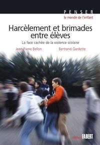 Livre télécharger en ligne gratuitement Harcèlement et brimades entre élèves  - La face cachée de la violence scolaire  9782849221020