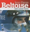 Jean-Pierre Beltoise - Jean-Pierre Beltoise - Mon album photo.