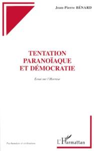 Tentation paranoïaque et démocratie. Essai sur lhorreur.pdf