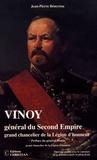 Jean-Pierre Béneytou - Vinoy, général du Second Empire, grand chancelier de la Légion d'honneur.