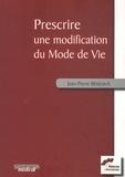 Jean-Pierre Bénézech - Prescrire une modification du mode de vie.