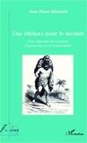 Jean-Pierre Bénézech - Une éthique pour le malade - Pour dépasser les concepts d'autonomie et de vulnérabilité.
