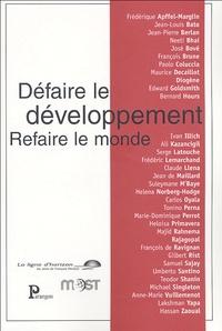 Jean-Pierre Berland et José Bové - Défaire le développement, refaire le monde.