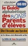 Jean-Pierre Berland - Le Guide des bons parents d'élèves - De l'école au lycée.