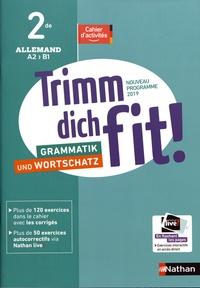 Jean-Pierre Bernardy - Allemand 2de A2>B1 Trimm dich fit! - Cahier d'activités.