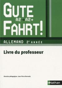 Allemand 2e année A2/A2+ Gute Fahrt! - Livre du professeur.pdf