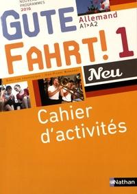 Allemand A1-A2 Gute Fahrt! Neu 1- Cahier d'activités - Jean-Pierre Bernardy pdf epub