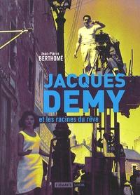 Jacques Demy et les racines du rêve.pdf