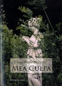Jean-Pierre Bertotti - Mea Culpa.