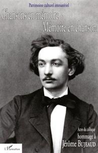 Jean-Pierre Bertrand et André-Marie Despringre - Chansons en mémoire Mémoire en chanson Hommage à Jérôme Bujeaud (1834-1880) - Actes du colloque du Poiré-sur-Vie 19 au 23 novembre 2003.
