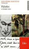 Jean-Pierre Bertrand - Paludes d'André Gide.