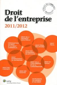 Jean-Pierre Bertrel et Thierry Bonneau - Droit de l'entreprise - L'essentiel pour comprendre le droit.