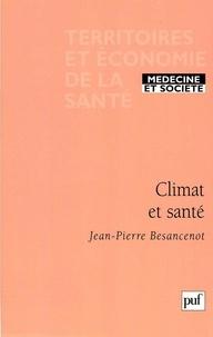 Jean-Pierre Besancenot - Climat et santé.