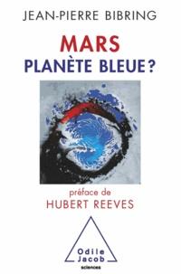 Jean-Pierre Bibring - Mars planète bleue?.