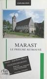Jean-Pierre Billy et Jean-Christophe Demard - Marast : le prieuré retrouvé.