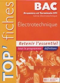 Jean-Pierre Bisiaux - Top'Fiches Electrotechnique 1e et Tle STI  Génie Electronique.