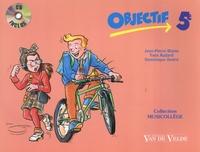 Jean-Pierre Blaise et Yves Audard - Objectif 5e. 1 CD audio
