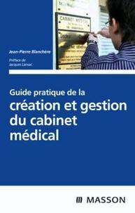Guide pratique de la création et gestion du cabinet médical.pdf