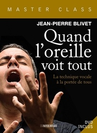 Jean-Pierre Blivet - Quand l'oreille voit tout. 1 DVD