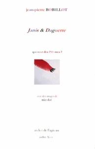 Jean-Pierre Bobillot - Janis & Daguerre - Qui veut des poèmes ?.