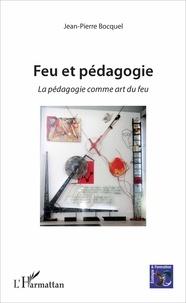 Galabria.be Feu et pédagogie - La pédagogie comme art du feu Image