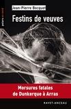Jean-Pierre Bocquet - Festins de veuves.