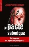 Jean-Pierre Bocquet - Polars en Nord  : Le pacte satanique - Qui menace les loges maçonniques ?.