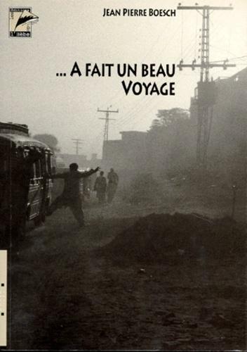 Jean-Pierre Boesch - HEUREUX QUI COMME ULYSSE ... A FAIT UN BEAU VOYAGE.