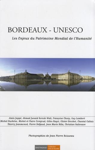 Jean-Pierre Boisseau - Bordeaux - Unesco - Les enjeux du patrimoine mondial de l'humanité.