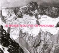 Jean-Pierre Bonfort et Jean-Claude Duclos - Le monde n'est pas un panorama.