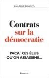 Jean-Pierre Boniccio - Contrats sur la démocratie - PACA : ces élus qu'on assassine....