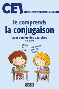 Jean-Pierre Bonne - Je comprends la conjugaison CE1.