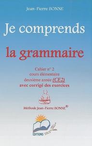 Jean-Pierre Bonne - Je comprends la grammaire CE2 - Cahier n° 2.