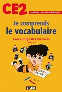 Jean-Pierre Bonne - Je comprends le vocabulaire CE2.