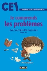 Jean-Pierre Bonne - Je comprends les problèmes CE1.