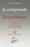 Jean-Pierre Bonne - Je comprends les problèmes CE2 - Cahier n° 2.