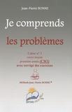Jean-Pierre Bonne - Je comprends les problèmes CM1 - Cahier n° 3.
