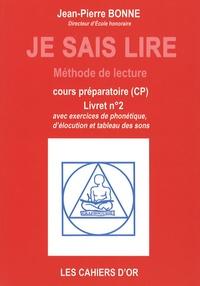 Jean-Pierre Bonne - Je sais lire CP - Livret n° 2.