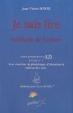 Jean-Pierre Bonne - Je sais lire CP - Méthode de lecture Livret n° 1.