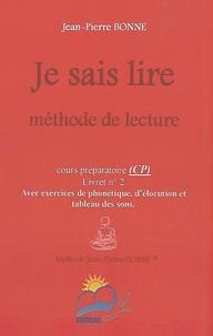 Jean-Pierre Bonne - Je sais lire CP - Méthode de lecture Livret n° 2.