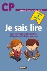 Jean-Pierre Bonne - Je sais lire - Livre 1. 1 CD audio