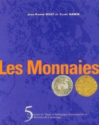 Jean-Pierre Bost et Clary Namin - Les monnaies.