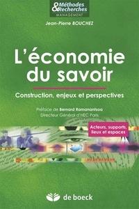 Jean-Pierre Bouchez - L'économie du savoir - Construction, enjeux et perspectives.
